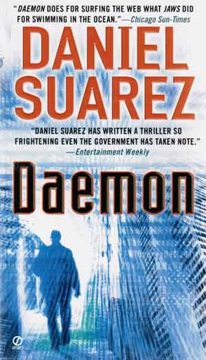 Daemon by Daniel Suarez (Dutton, 01/09/2009)